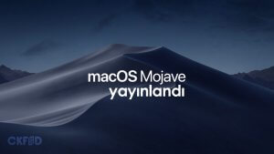 Apple, macOS Mojave Sürümünü Kullanıma Sundu!