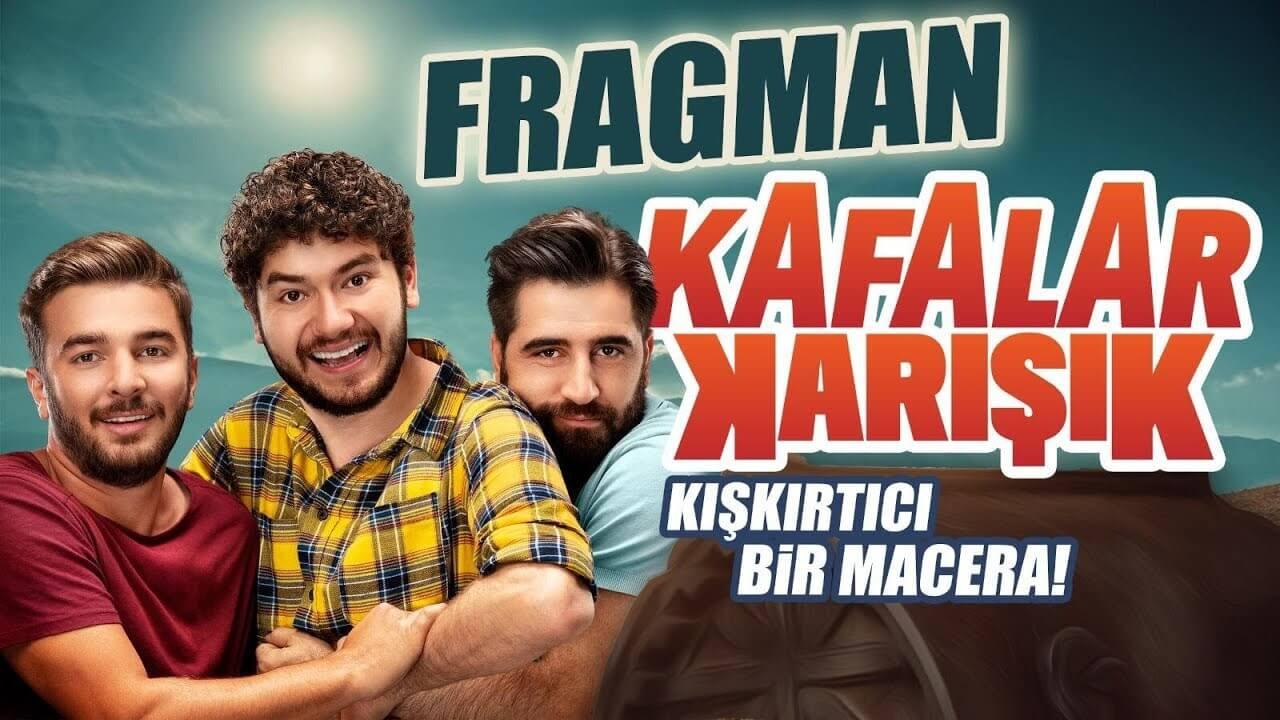 Kafalar Karışık Filminin İlk Fragmanı Yayınlandı!