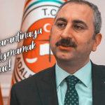 """Adalet Bakanı Abdülhamit Gül: """"Karantina Kuralına Uymamak Suçtur"""""""
