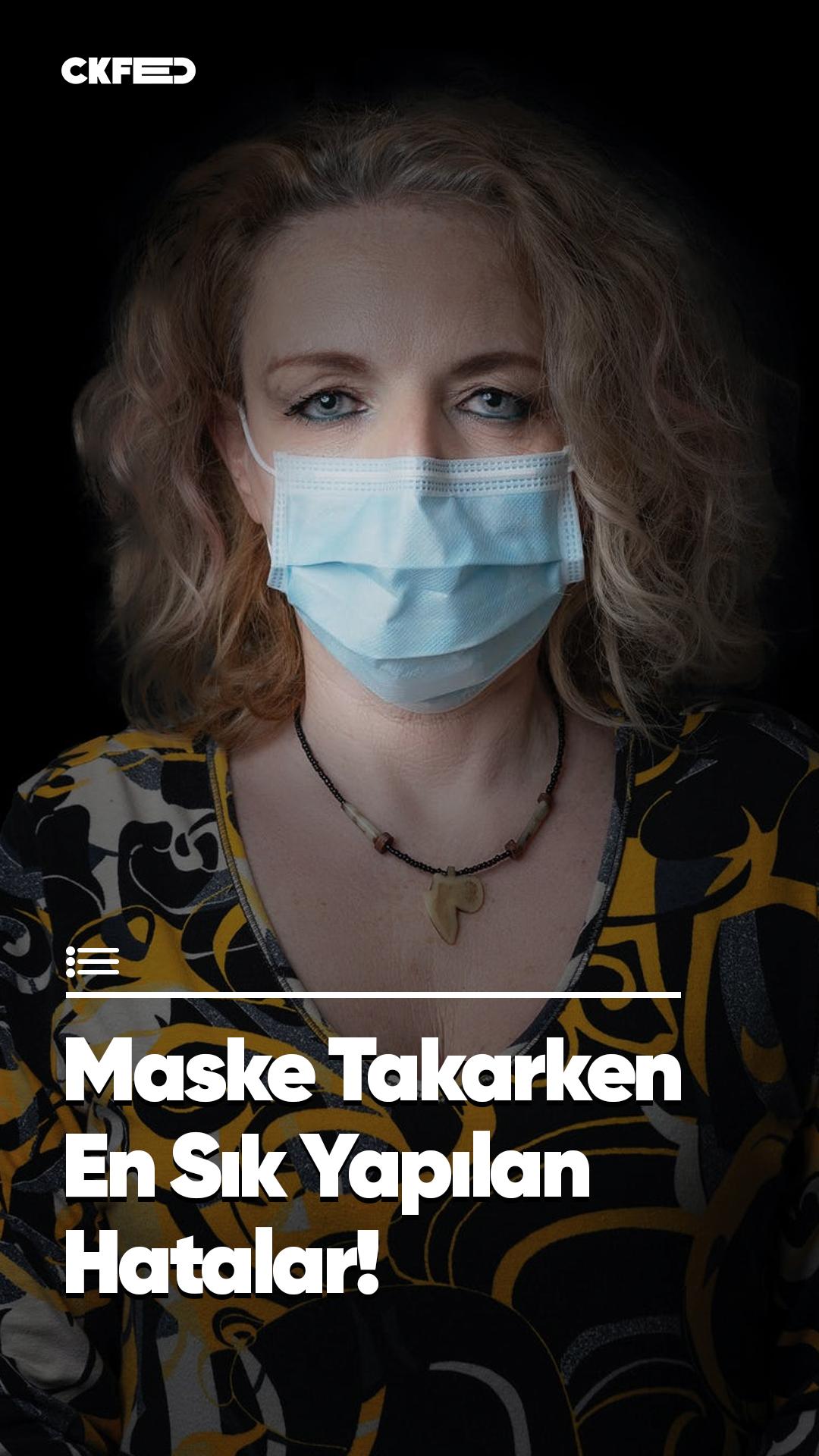 Maske Takarken En Sık Yapılan Hatalar